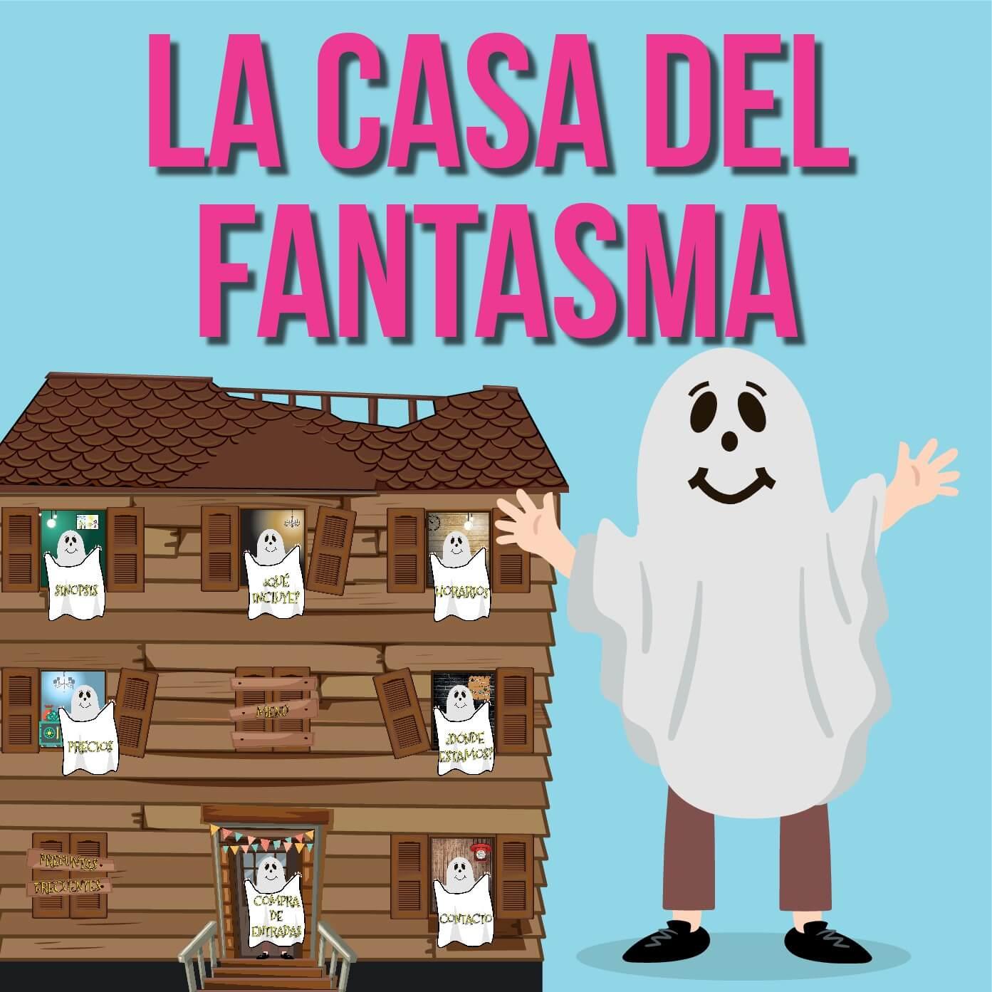 La Casa del fantasma